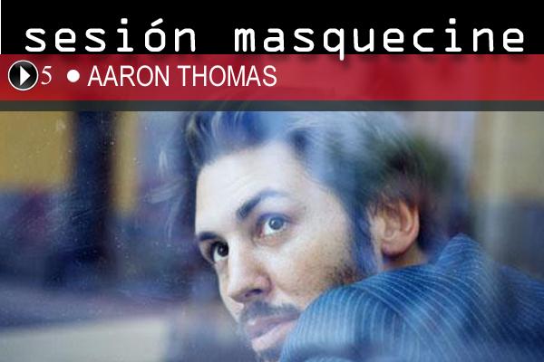 """Conocimos a Aaron Thomas hace cosa de dos años con el lanzamiento de su primer disco editado en España, """"Follow the Elephants"""", aquello sonaba bien y le ... - aaron_thomas_sesion_masquecine-2"""